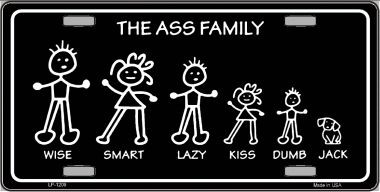 The Ass Family Novelty Wholesale Metal License Plate LP-1209
