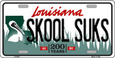 Skool Suks Louisiana Novelty Wholesale Metal License Plate