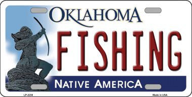 Fishing oklahoma novelty wholesale metal license plate for Oklahoma non resident fishing license