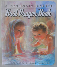 A Catholic Baby's First Prayer Book, Board Book from Regina Press