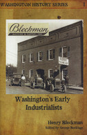 Washington's Early Industrialists: Henry Bleckman