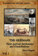 THE GERMANS Their Arrival, Settlement and Contributions