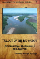 Trilogy Of The Big Muddy