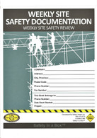 Weekly Site Safety Documentation