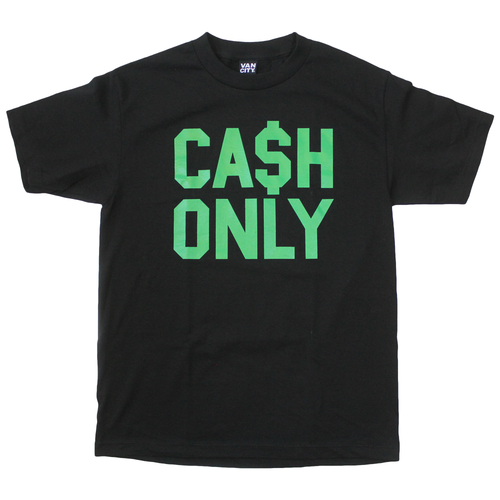 CA$H ONLY Tee - Black