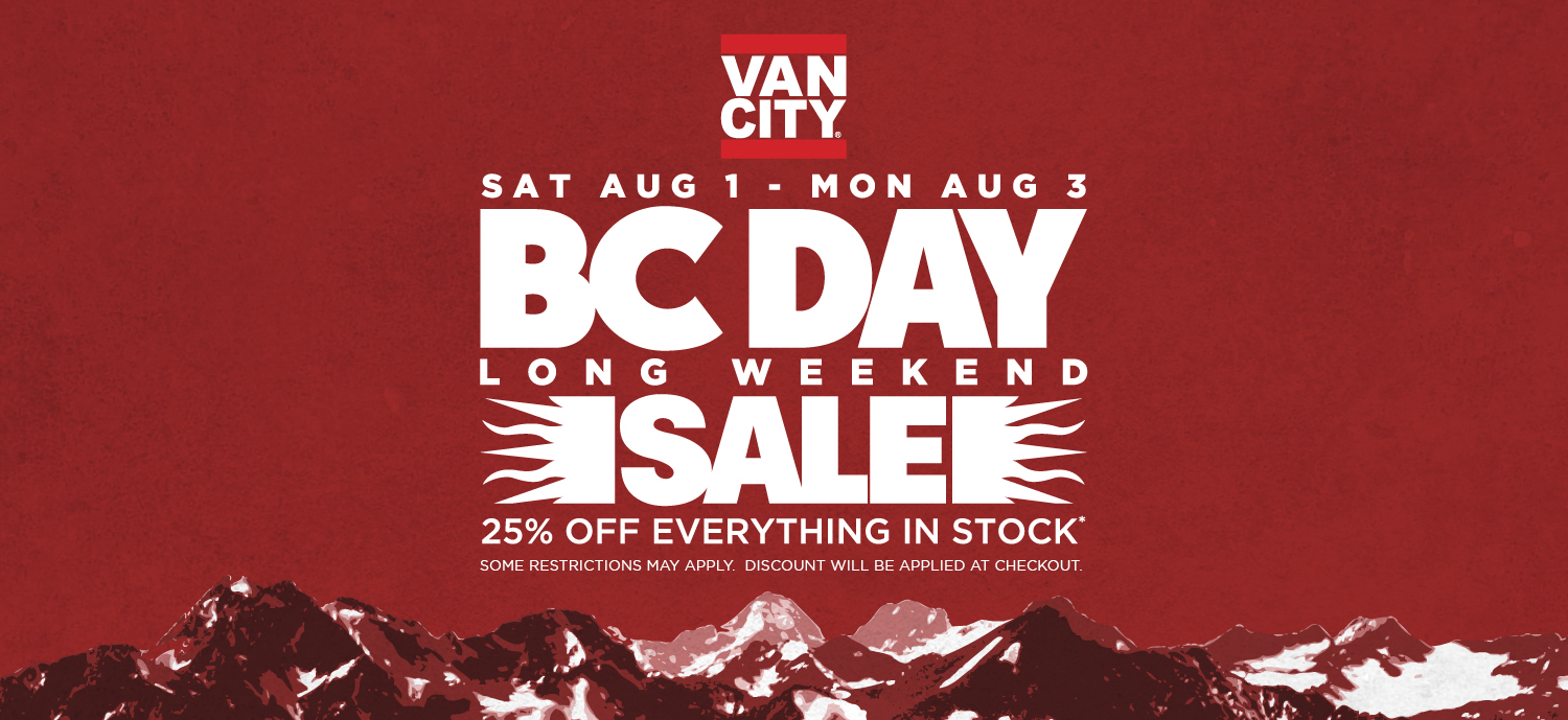 BC DAY LONG WEEKEND SALE