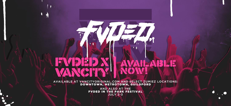 FVDED X VANCITY®