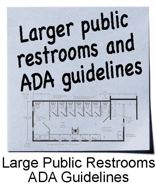 Large Public Restrooms | ADA Guidelines