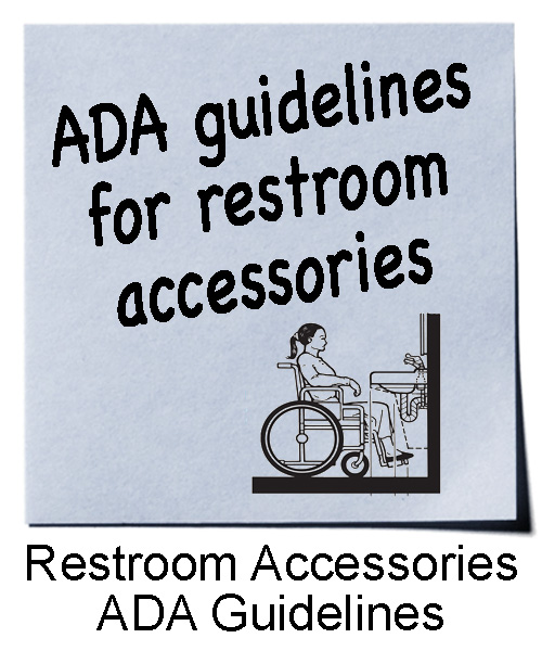 Accessories in Public Restrooms | ADA Guidelines