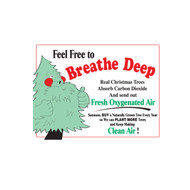 Feel Free to Breathe Deep Sign (JB-110)