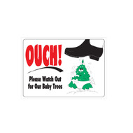 Please Watch Out for Our Baby Trees Sign (JB-117)