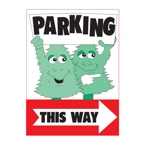 Two-sided Parking This Way Sign (JB-120)