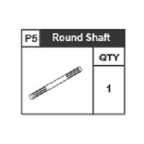 05-6310P5 Round Shaft
