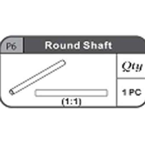 06-67200P6 Round Shaft