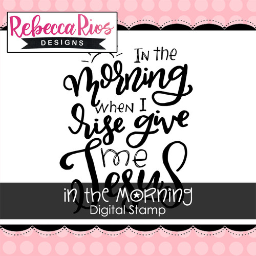 In the Morning Digital Stamp