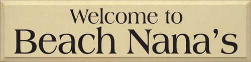 CUSTOM Welcome To Beach Nana's 36x9