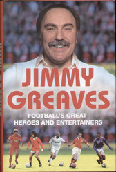 Looking back on more than 50 years in and around the game that he loves, Greavsie reveals the footballers and managers who have given him the most entertainment and are his biggest heroes. Superb read. Hardback edition hand signed by Jimmy Greaves.