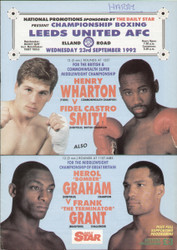 original programme for the Super Middleweight Commonwealth & British Middleweight Title fights Henry Wharton V Fidel Smith and Herol Graham V Frank Grant held at Leeds United on 23 September 1992.
