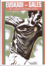 original Official programme for the friendly international match Basque XI V Wales played on 21 May 2006.