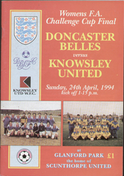 On offer is an original official programme for the 1994 Womens FA Cup Final Doncaster Belles V Knowsley United, the game was played on 24 April 1994.