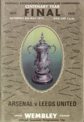 original Official 1972 FA Cup Final programme. The Final, Arsenal V Leeds United was played on 6th May 1972 at Wembley Stadium. Leeds won the game 1-0.