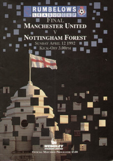 original Official 1992 League Cup Final programme. The game, Manchester United V Nottingham Forest was played on 12th April 1992 at Wembley Stadium.