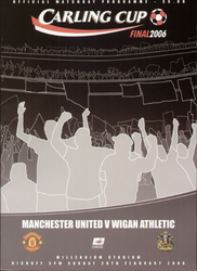 original Official 2006 League Cup Final programme. The game, Manchester United V Wigan Athletic was played on 26th February 2006 at the Millennium Stadium, Cardiff.