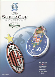 original Official 2003 UEFA Super Cup Final programme. The game, AC Milan V FC Porto was played on 29 August 2003 in Monaco.