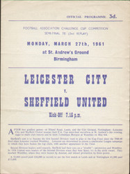 original Official 1961 FA Cup Semi Final 2nd replay programme. The game, Leicester City V Sheffield United was played on 27th March 1961 at St Andrews, Birmingham.