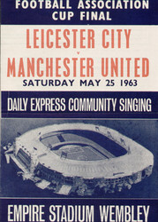 original official 1963 FA Cup Final song sheet. The game, Leicester City V Manchester United was played on 25th May 1963 at Wembley Stadium.