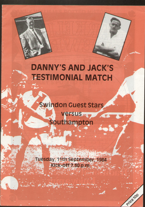 original programme for the Danny's & Jack's Testimonial, the match Swindon Guest Stars V Southampton was played on 11 September 1984.