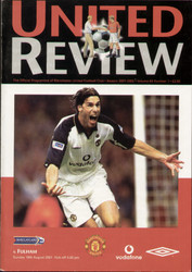 original Official programme for the Premier League match Manchester United V Fulham played on 19 August 2001 at Old Trafford.