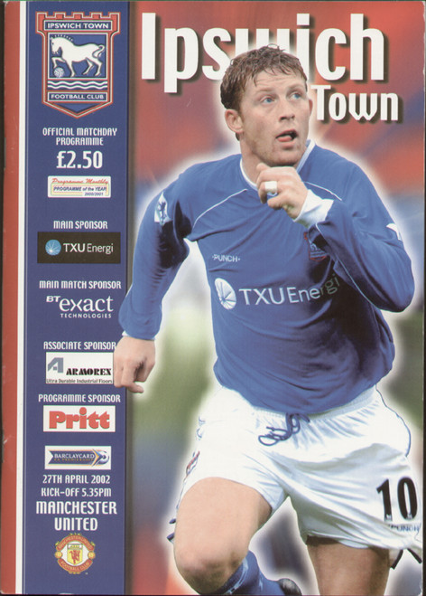 original Official programme for the Premier League match Ipswich Town V Manchester United played on 27 April 2002 at Portman Road.