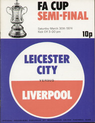 original Official 1974 FA Cup Semi Final programme. The game, Leicester City V Liverpool was played on 30 March 1974 at Old Trafford.