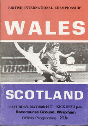 original Official programme for the Home International match Wales V Scotland played on 28 May 1977 at The Racecourse, Wrexham. The programme has been signed to the rear by Bob Paisley, Denis Law, Mike Smith and one unknown.