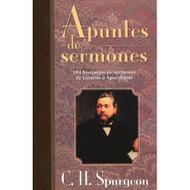 Apuntes de Sermones / Spurgeon's Sermon Notes por C.H. Spurgeon
