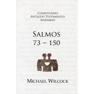 Salmos 73-150 / Psalms 73-150 por Michael Wilcock