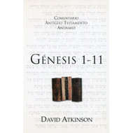 Génesis 1-11 / The Message of Genesis 1-11 por David Atkinson
