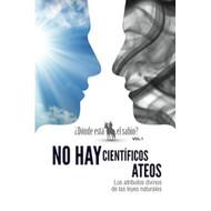 No Hay Científicos Ateos   No Scientific Atheists