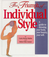 The Triumph of Individual Style - Carla Mathis and Helen Connor
