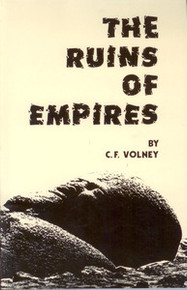 THE RUINS OF EMPIRES, by C.F. Volney