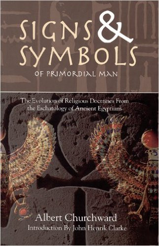 Signs Symbols Of Primordial Man By Albert Churchward Africa