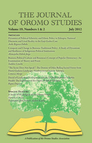 THE JOURNAL OF OROMO STUDIES, Volume 19, Numbers 1 & 2, July 2012, Edited by Ezekiel Gebissa