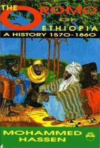 THE OROMO OF ETHIOPIAA History, 1570-1890by Mohammed Hassen