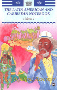 THE LATIN AMERICAN AND CARIBBEAN NOTEBOOK, Vol. 1, by Kofi Nyidevu Awoonor
