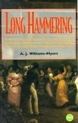 LONG HAMMERINGEssays on the Forging of an African American Presence in the Hudson River Valley to the Early Twentieth Centuryby A. J. Williams-Myers