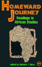 HOMEWARD JOURNEY: Readings in African Studies, Edited by Herbert T. Neve