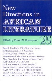 AFRICAN LITERATURE TODAY, Vol. 25New Directions in African LiteratureEdited by Ernest N. Emenyonu