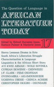 AFRICAN LITERATURE TODAY, Vol. 17, The Question of Language in African Literature, Edited by Eldred Durosimi Jones, Eustace Palmer & Marjorie Jones