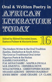 AFRICAN LITERATURE TODAY, Vol. 16, Oral and Written Poetry in African Literature, Edited by Eldred Durosimi Jones, Eustace Palmer & Marjorie Jones